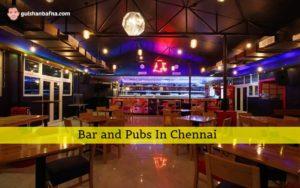 Bar and Pubs in Chennai