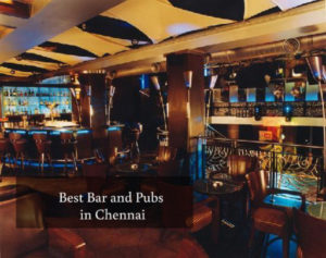 Best Bar and Pubs in Chennai