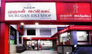 Murugan Idli Kadai - Best Vegetarian Restaurant in Chennai