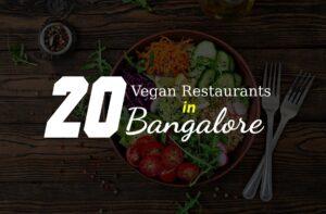 Best Vegan Restaurants in Bangalore For Delicious Food