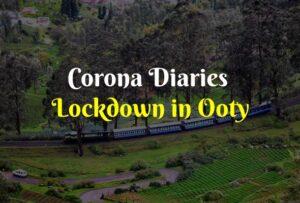 Corona-Diaries-Lockdown-in-Ooty